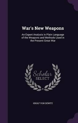 War's New Weapons by Hrolf Von Dewitz image