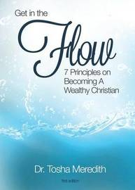 Get in the Flow by Tosha Nicole Meredith