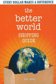 The Better World Shopping Guide by Ellis Jones image