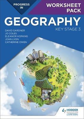 Progress in Geography: Key Stage 3 Worksheet Pack by David Gardner image