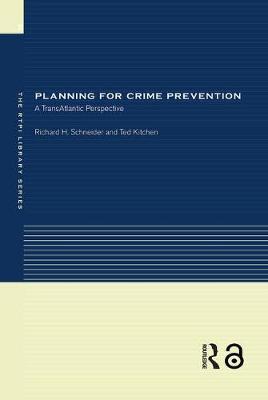 Planning for Crime Prevention by Richard H. Schneider image
