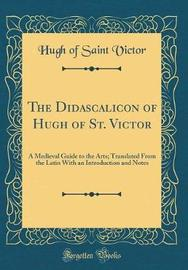 The Didascalicon of Hugh of St. Victor by Hugh of Saint Victor image