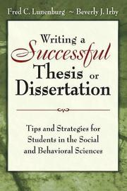 Writing a Successful Thesis or Dissertation by Fred C. Lunenburg