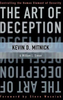 The Art of Deception by Kevin D Mitnick