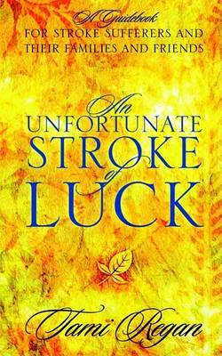 An Unfortunate Stroke of Luck by Tami Regan image