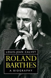Roland Barthes by Louis-Jean Calvet image