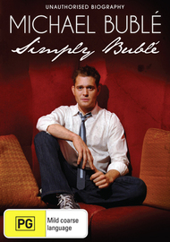 Michael Buble: Simply Buble (Unauthorised Biography) on DVD