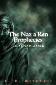 The Naz A'Ren Prophecies: Exiles from Aeden by S. D. Mitchell image