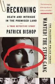 The Reckoning by Patrick Bishop