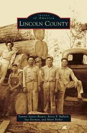 Lincoln County by Tammie Santos Brewer