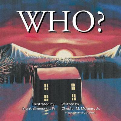 Who? by Chester McKeen