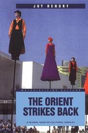 The Orient Strikes Back by Joy Hendry