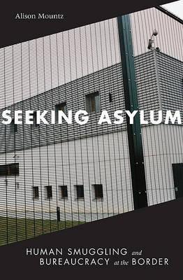Seeking Asylum by Alison Mountz image