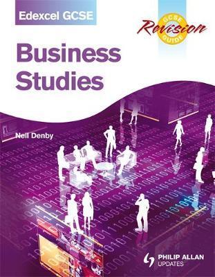 Edexcel GCSE Business Studies Revision Guide by Neil Denby image