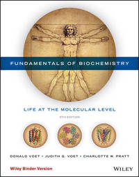 Fundamentals of Biochemistry Fifth Edition Binder Ready Version by Donald Voet