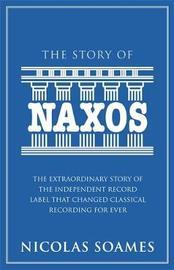 The Story Of Naxos by Nicolas Soames