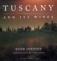 Tuscany and Its Wines by Hugh Johnson image