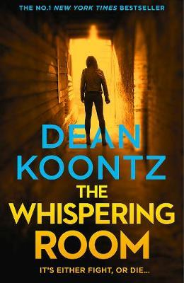 The Whispering Room by Dean Koontz image