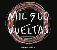 Mil500 Vueltas by Nano Stern