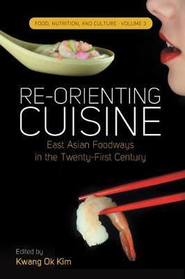 Re-Orienting Cuisine