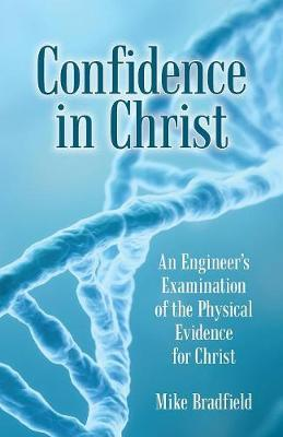 Confidence in Christ by Mike Bradfield