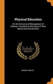 Physical Education by Samuel Smiles
