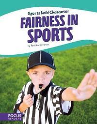 Sport: Fairness in Sports by Todd Kortemeier