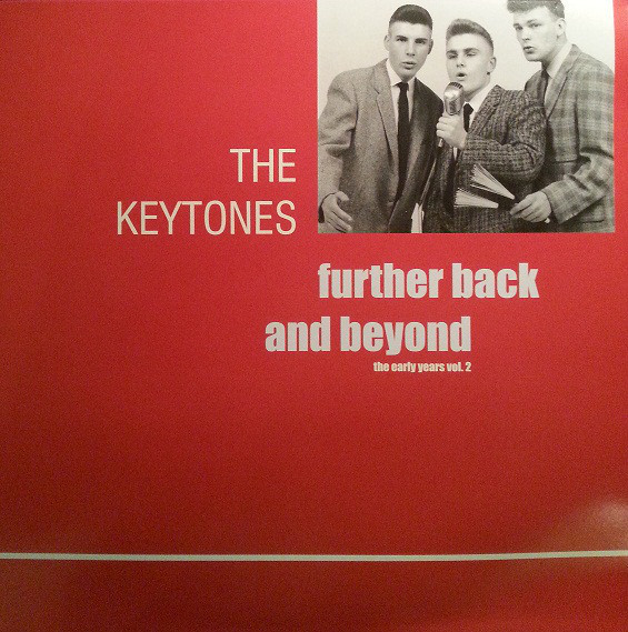 Further Back And Beyond by The Keytones