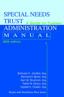 Special Needs Trust Administration Manual: A Guide for Trustees by Ken W Shulman image