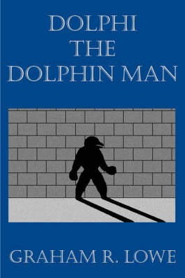 Dolphi the Dolphin Man by Graham R. Lowe image