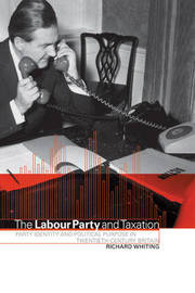 The Labour Party and Taxation by Richard Whiting