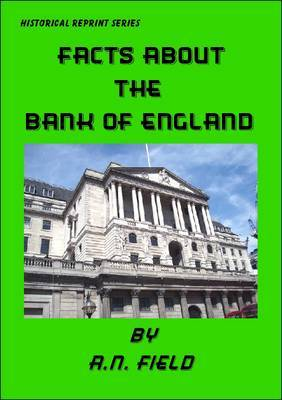 Facts About the Bank of England by A.N. Field image