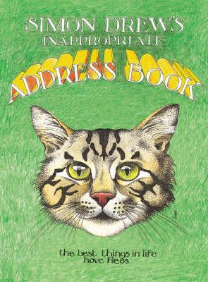 Simon Drew's Inappropriate Address Book by Simon Drew