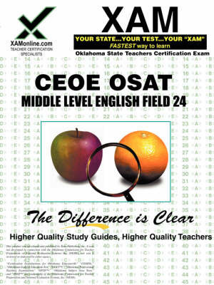 CEOE OSAT Middle Level English Field 24 by Sharon A Wynne