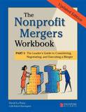 The Nonprofit Mergers Workbook Part I by David La Piana