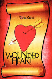 Wounded Heart by Teresa Scott image