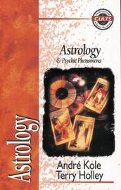Astrology and Psychic Phenomena by Andre Kole image