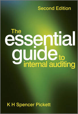 The Essential Guide to Internal Auditing by K.H. Spencer Pickett image