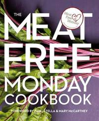 The Meat Free Monday Cookbook by Paul McCartney