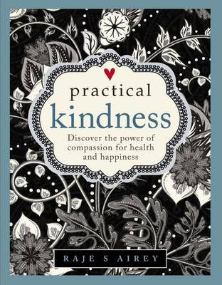 Practical Kindness by Raje S. Airey