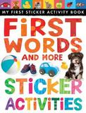 First Words and More Sticker Activities by Little Tiger Press