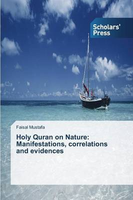 Holy Quran on Nature by Faisal Mustafa