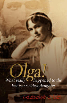 Olga! by Mills Elizabeth
