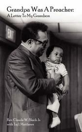 Grandpa Was A Preacher by Rev. Claude, W. Black Jr. image