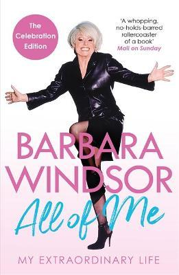 All of Me by Barbara Windsor