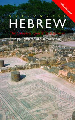 Colloquial Hebrew: The Complete Course for Beginners by Zippi Lyttleton image