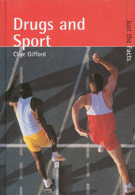 Just the Facts: Drugs and Sport by Clive Gifford image