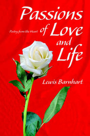 Passions of Love and Life by Lewis Barnhart image