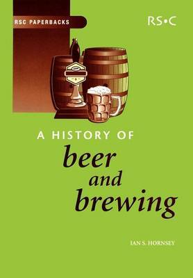 A History of Beer and Brewing by Ian S. Hornsey image