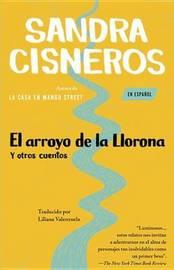 El Arroyo De La Llorona y Otros Cuentos by Sandra Cisneros image